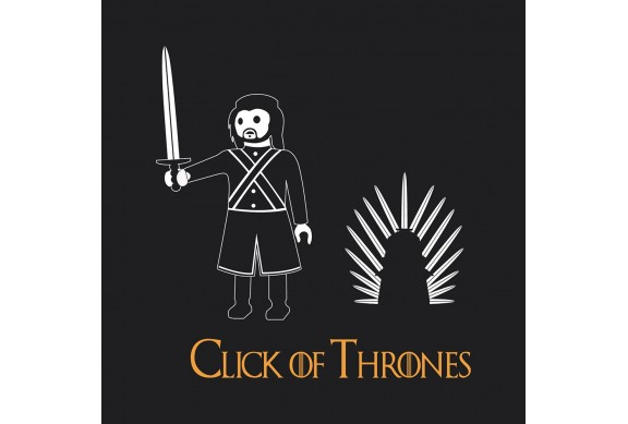 CLICK OF THRONES